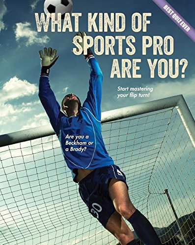 What Kind of Sports Pro Are You? (Best Quiz Ever) (Best Football Quiz Questions And Answers)