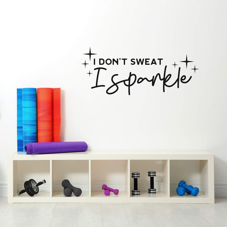 Vinyl Wall Art Decal - I Don't Sweat I Sparkle - 3