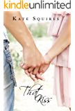 That Kiss: (Book 1 of 2) (That Kiss, That Promise)