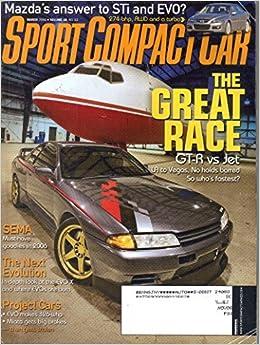 Sport Compact Car Magazine, Volume 18, No. 3, (March, 2006): Josh Jacquot:  Amazon.com: Books