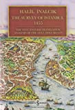 The Survey of Istanbul 1455 : The Text, English Translation, Analysis of the Text, Documents, Inalcik, Halil, 6053606359