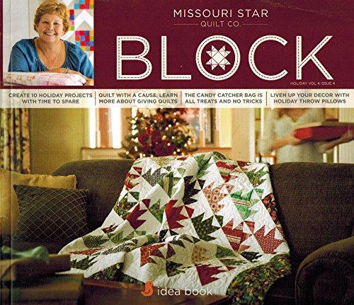 Missouri Star Quilt Co. Block: Holiday Vol. 4 Issue 4 Idea Book (Quilt Christmas Block Star Patterns)