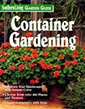 Container Gardening (Southern Living Garden Guide)