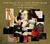 Portrait of a Lady with Harp - Music for Queen