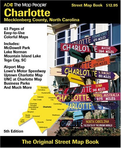 ADC the Street Map People Charlotte-Mecklenburg County, North Carolina: Street Map Book ()