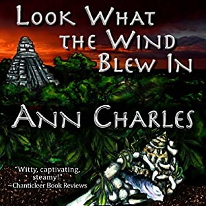 Look What the Wind Blew In Audiobook