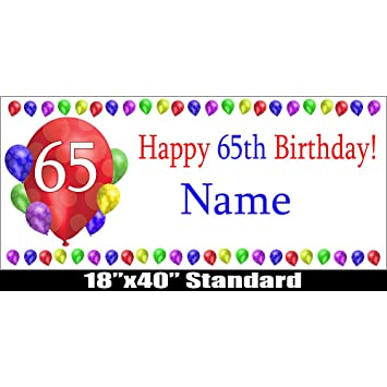 Image Unavailable Not Available For Color 65TH BIRTHDAY BALLOON BLAST CUSTOMIZABLE BANNER