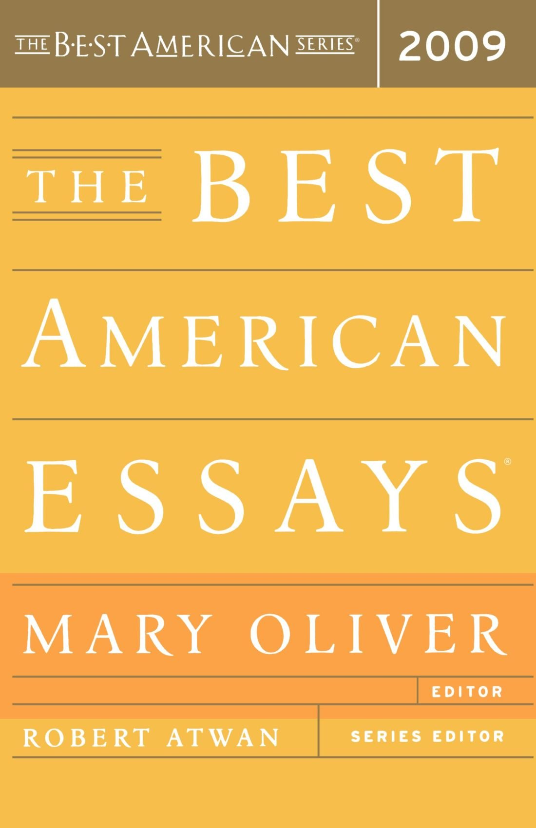 com the best american essays the best american  com the best american essays 2009 the best american series ® 9780618982721 mary oliver robert atwan books