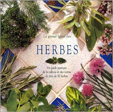 Le Grand Livre des herbes