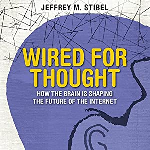 Wired for Thought Audiobook