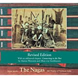 The Nagas: Hill Peoples of Northeast India (Second Edition)
