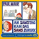 Am Samstag kam das Sams zurück (Sams Hörspiel 2)   Paul Maar