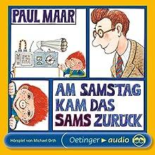 Am Samstag kam das Sams zurück (Sams Hörspiel 2) Hörspiel von Paul Maar Gesprochen von: Klaus Jepsen, Michael Orth, Uwe Paulsen