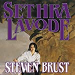 Sethra Lavode: Book Three of the Viscount of Adrilankha | Steven Brust