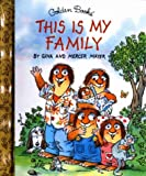 img - for This is My Family (Golden Books) book / textbook / text book