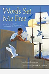 Words Set Me Free: The Story of Young Frederick Douglass (Paula Wiseman Books) Hardcover