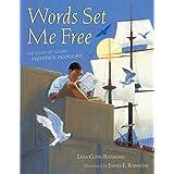 Words Set Me Free: The Story of Young Frederick Douglass (Paula Wiseman Books)