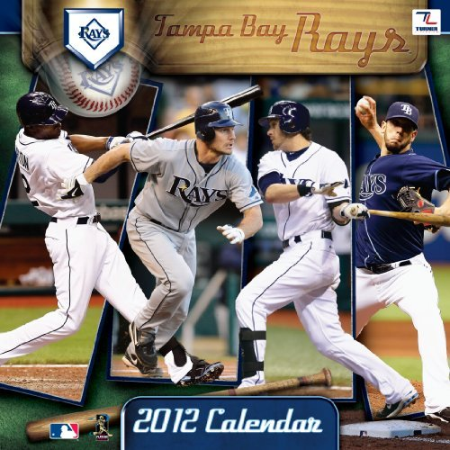 2012 TAMPA BAY RAYS 12X12 WALL CALENDAR by Perfect Timing - Turner (2011-10-30)