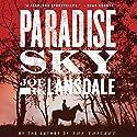 Paradise Sky Audiobook by Joe R. Lansdale Narrated by Brad Sanders