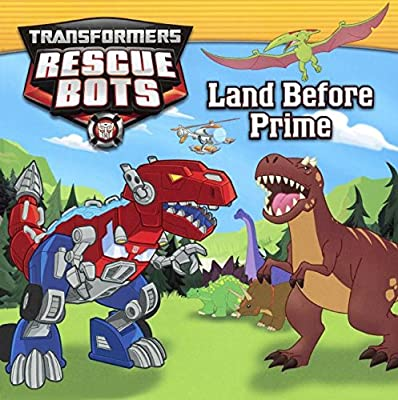 Land Before Prime (Turtleback School & Library Binding Edition) (Transformers Rescue Bots)