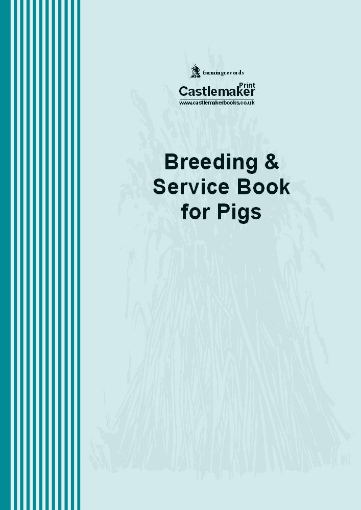 Breeding and Service Book for Pigs B037 Castlemaker Castlemaker Books