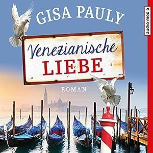 Venezianische Liebe Hörbuch