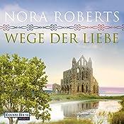 Wege der Liebe (O'Dwyer 3)   Nora Roberts