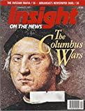 img - for Insight on the News - Volume 7 N  42 October 21, 1991: The Columbus Wars, The Russian Mafia, Arkansas's Newspaper Duel book / textbook / text book