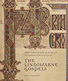 From Holy Island to Durham: The Contexts and Meanings of The Lindisfarne Gospels