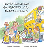 img - for How the Second Grade Got $8,205.50 to Visit the Statue of Liberty book / textbook / text book