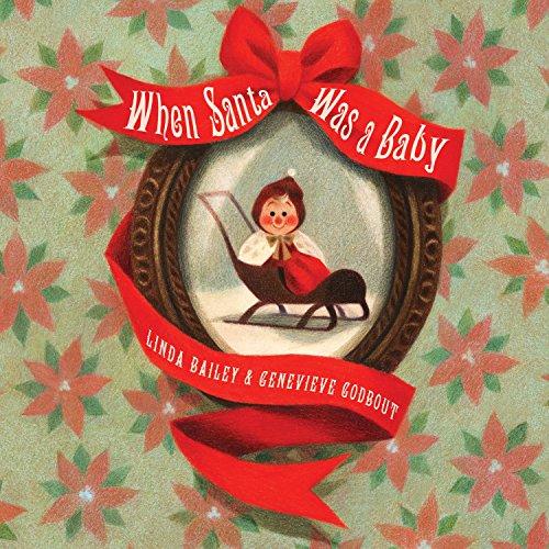 Santa Baby Gift (When Santa Was a Baby)