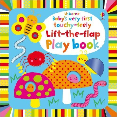 Baby's Very First Touchy-Feely Lift the Flap Playbook ebook