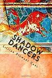 Shadow Dancers, Lillian Carl, 1463585462