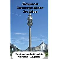German Intermediate Reader: Volume 1