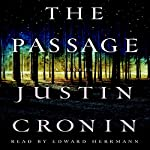 The Passage: The Passage Trilogy, Book 1 | Justin Cronin