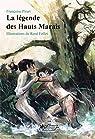 La légende des Hauts Marais par Pirart