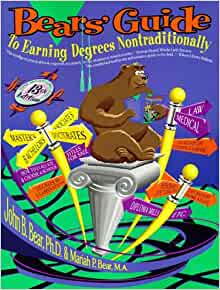 Bears' Guide to Earning Degrees by Distance Learning ...