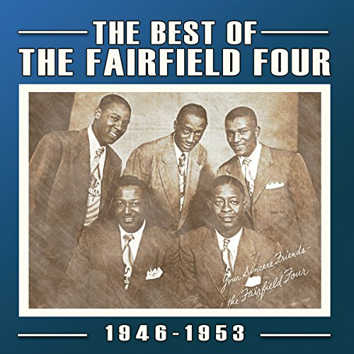 The best of the Fairfield Four 1946-1953