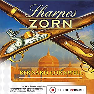 Sharpes Zorn (Richard Sharpe 11) Hörbuch
