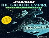 The Galactic Empire: Ships of the Fleet (Star Wars Galactic Empire)