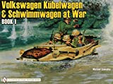 German Trucks & Cars in WWII Vol.II: VW At War Book I Kübelwagen/Schwimmwagen