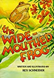 The Wide-Mouthed Frog, Rex Schneider, 0916144585