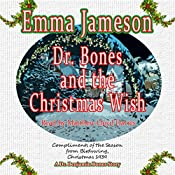 Dr. Bones and the Christmas Wish | Emma Jameson
