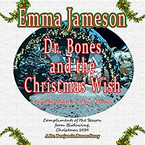 Dr. Bones and the Christmas Wish Audiobook