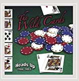 Heads Up, Final Table by The Wild Cards (2005-07-05)