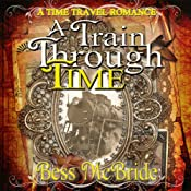 A Train Through Time | Bess McBride