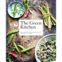 The Green Kitchen: Delicious and healthy vegetarian recipes for every day (English Edition)