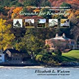 Grounds for Knowledge, Elizabeth L. Watson, 0879697997