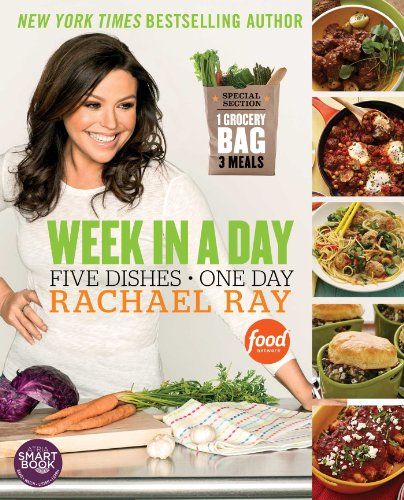 Week in a Day (Rachael Ray Week In A Day Show Recipes)