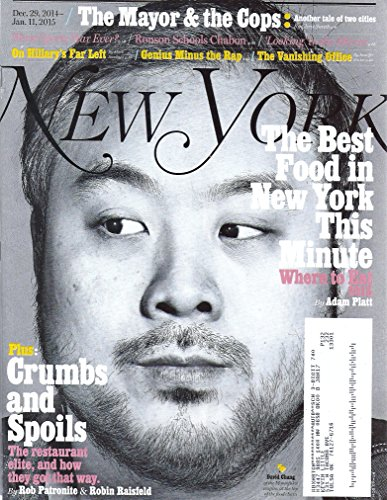 The Best Food in New York This Minute * The Mayor & the Cop * Mark Ronson & Michael Chabon * Hillary Clinton * Panda Bear * December 29, 2014 - January 11, 2015 New York Magazine